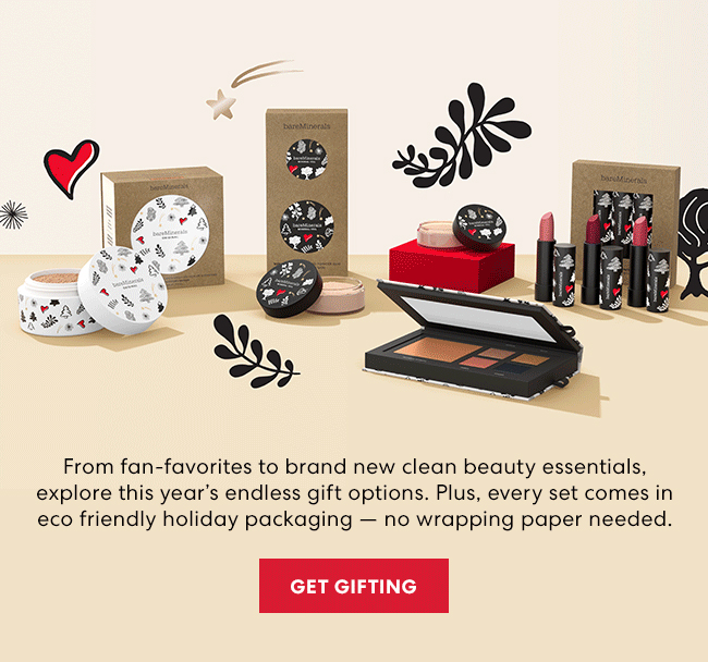 From fan-favorites to brand new clean beauty essentials, explore this years's endless gift options. Plus, every set comes in eco friendly holiday packaging - no wrapping paper needed. Get Gifting
